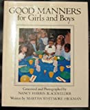 Good Manners for Girls and Boys, Marthe W. Hickman, 0517556936