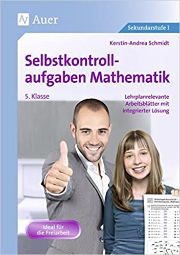 Selbstkontrollaufgaben Mathematik Klasse 5: Lehrplanrelevante ...