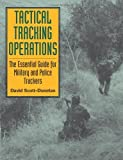 Book cover for Tactical Tracking Operations: The Essential Guide For Military And Police Trackers