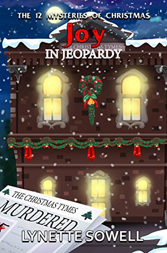 joy in jeopardy the 12 mysteries of christmas book 5 by sowell - Christmas Jeopardy