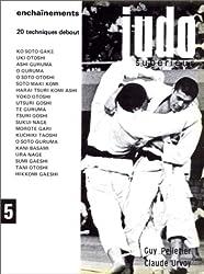Judo supérieur, tome 5 :  Enchaînements, 20 techniques debout