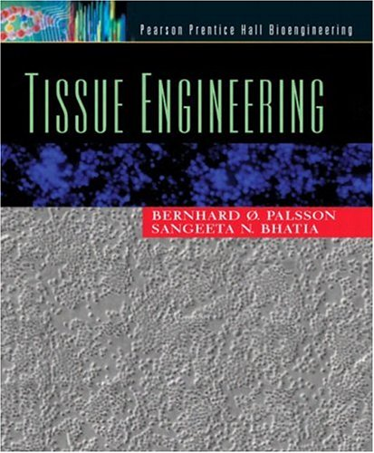 Tissue Engineering by Prentice Hall