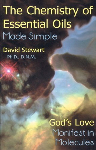 - Chemistry of Essential Oils Made Simple: God's Love Manifest in Molecules