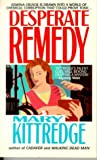 Desperate Remedy, Mary Kittredge, 0312953305
