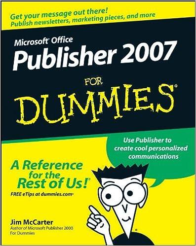 Microsoft Office Publisher 2007 For Dummies: Jim McCarter, Jacqui