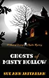 Ghosts of Misty Hollow (A Ghost of Granny Apples Mystery)