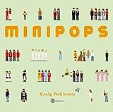 Minipops: Berühmte Leute kleingepixelt