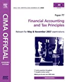 img - for CIMA Learning System 2007 Financial Accounting and Tax Principles (CIMA Managerial Level 2008) book / textbook / text book