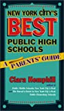 New York City's Best Public High Schools, Clara Hemphill, 0807741272