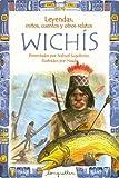 Leyendas, Mitos, Cuentos y Otros Relatos Wichis, Nahuel Sugobono, 9875504637