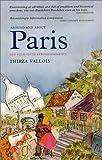 Around and About Paris, Volume 3: New Horizons: Haussmann's Annexation (Arrondissements 13 - 20)