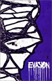 Front cover for the book Evasion by CrimethInc.