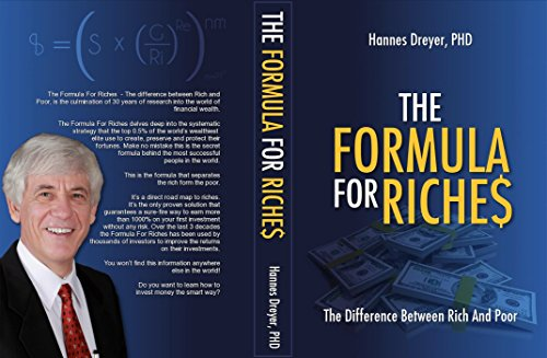 Formula Rich - The Formula For Riches: The Difference Between Rich And Poor