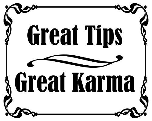 American Vinyl White Great Tips Great Karma Sticker (Tipping jar Accept - Bartender Sticker