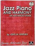 Jazz Piano & Harmony-An Advanced Guide by Ferrara, John (2012-01-17)