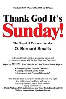 Book Thank God It's Sunday!: The Gospel of Customer Service by O. Smalls (2003-11-21)