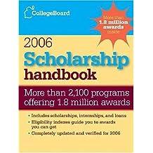 Scholarship Handbook 2006 (College Board Scholarship Handbook)