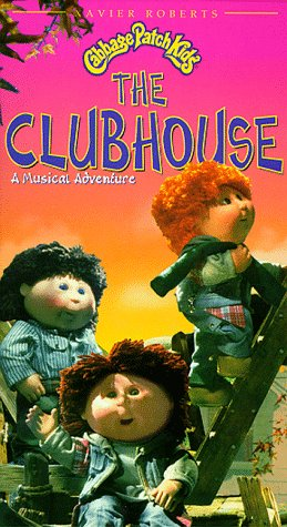 Cabbage Patch Kids: Clubhouse [VHS]