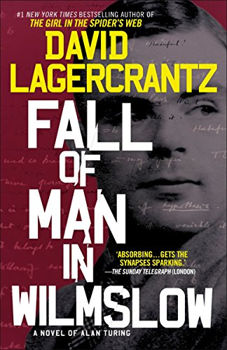 Book cover from Fall of Man in Wilmslow: A Novel of Alan Turing by David Lagercrantz