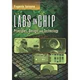 Labs on Chip: Principles, Design and Technology