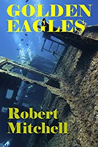 Golden Eagles by Robert Mitchell ebook deal
