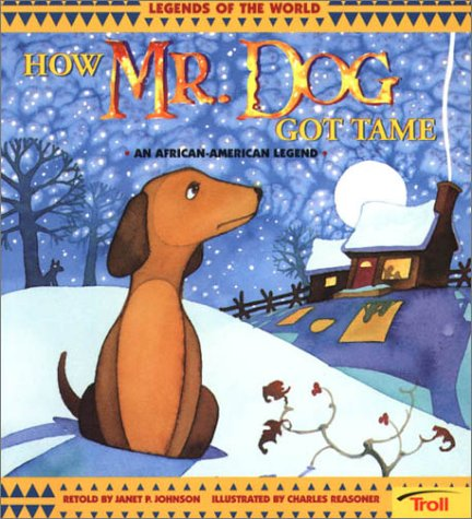 How Mr. Dog Got Tame