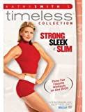 Kathy Smith Timeless Collection: Strong, Sleek & Slim