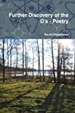 Further Discovery of the D's - Poetry, David Christensen, 0557068657