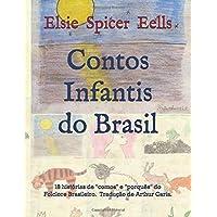 """Contos Infantis do Brasil: 18 histórias de """"comos"""""""