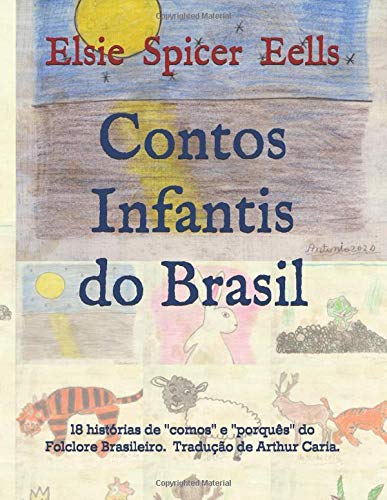 Contos Infantis do Brasil: 18 histórias de