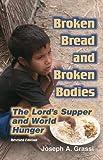 Broken Bread and Broken Bodies, Joseph A. Grassi, 1570755302