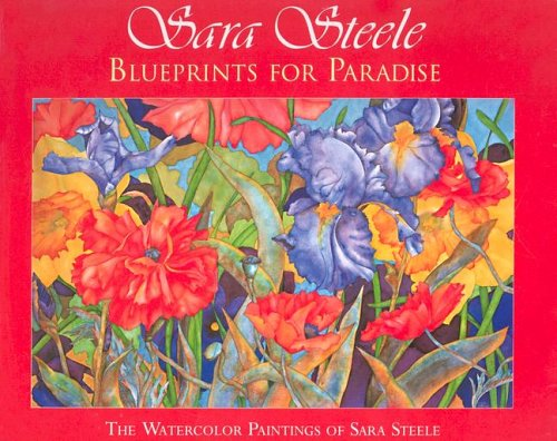 Read Online Sara Steele: Blueprints For Paradise PDF