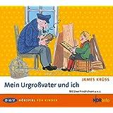 Mein Urgroßvater und ich: Hörspiel für Kinder, 2 Audio-CDs