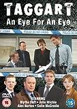Taggart - An Eye For An Eye [DVD] by Blythe Duff
