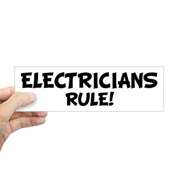 Cafepress electricians rule bumper sticker 10x3 rectangle bumper sticker car