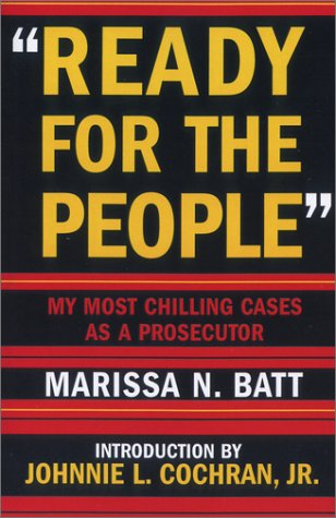 Ready For The People  My Most Chilling Cases As A Prosecutor