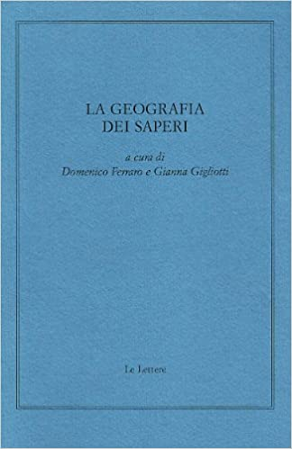 Book La geografia dei saperi. Scritti in memoria di Dino Pastine