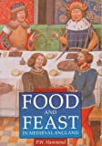 Food and Feast in Medieval England, Alison Sim, 0750909927