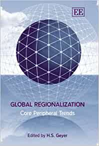 a review of p hirsch globalization regionalization Rather, globalization is a fragmented, incomplete, discontinuous, contingent, and in many ways contradictory and puzzling process (giddens 2000, gilpin 2000, p 294, guidry et al 1999, held et al 1999, p 431.