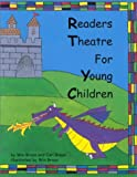 Readers Theatre for Young Children, Win Braun and Sara A. Brown, 1895805368