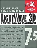 img - for Lightwave 3D 7.5 for Windows & Macintosh (Visual QuickStart Guide) book / textbook / text book