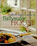 img - for Myrtle Allen's Cooking at Ballymaloe House: Featuring 100 Recipes from Ireland's Most Famous Guest House book / textbook / text book