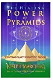 img - for The Healing Power of Pyramids: Exploring Scalar Energy Forms for Health, Healing and Spirituall Awakening (The Flanagan Revelations) (Volume 5) book / textbook / text book