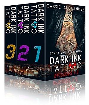 book cover of Dark Ink Tattoo Episode 1-3