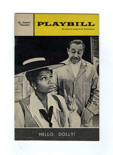 Playbill: Volume 5, Issue 7 (July 1968) ; David Merrick Presents Pearl Bailey in Hello, Dolly! Co-Starring Cab Calloway - 1st Edition/1st Printing