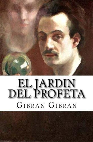 El Jardin del Profeta: Amazon.es: Gibran, Gibran Khalil, Hernandez, Martin: Libros