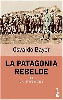 Book La Patagonia Rebelde II