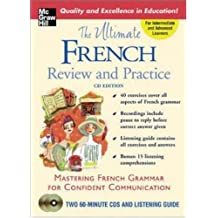 The Ultimate French Review and Practice, CD Edition