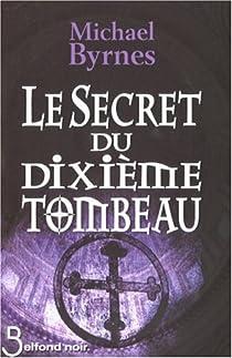 Le secret du dixième tombeau par Byrnes