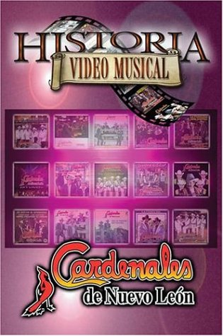 Cardinales de Nueavo Leon: Historia Video Musical